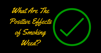 Greenito, Learn about the positive effects of smoking weed