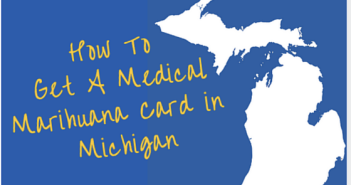Greenito find out How to get a medical marihuana card in Michigan