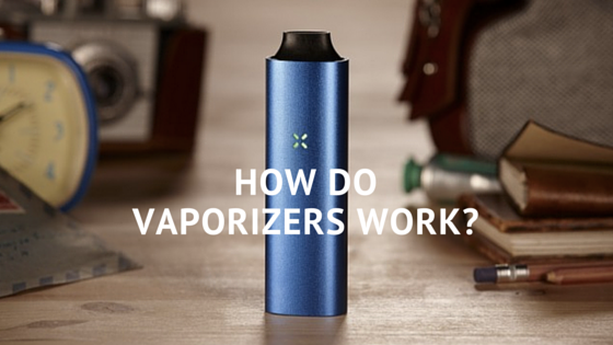 Greenito How Do Vaporizers Work