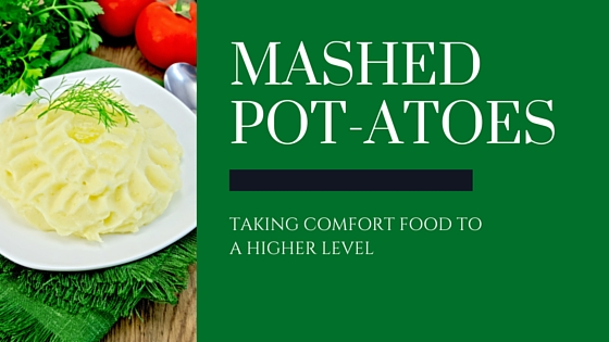 Cannabis MashedPot-atoes Recipe on Greenito