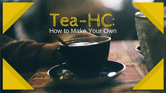 Tea-HC: Make Your Own Cannabis Infused Tea