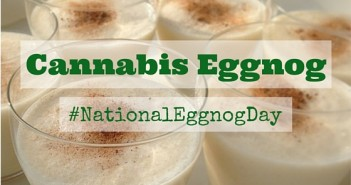 How to Make Cannabis Eggnog Greenito