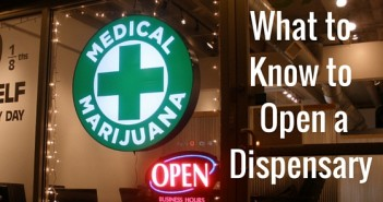 What to Know to Open a Dispensary Greenito