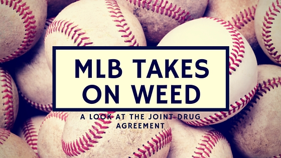 MLB takes on weed
