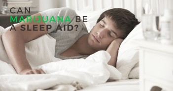 Can Marijuana Be A slEEP AID-